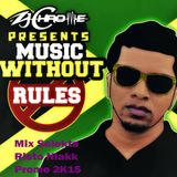 Mix Promo Zj Chrome Music without rules 2k15