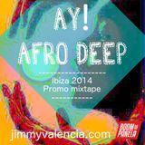 AY! AFRO DEEP mix