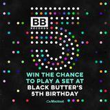 Black Butter 5th Birthday Mix – 29th May – KONOPI