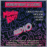 Midnight Riot Radio Feat Robot 84 and Yam Who? 11/09/2017