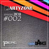 PARTYZONE by DJ PELEG BAR  - #002 2K18 RADIO DANCE