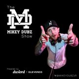 The Mikey Dubz Show Vol.2