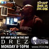 DREZ - Hiphopbackintheday Show 58