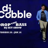 Drop the Bass - Episodio #20