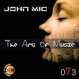 The Art of Music 073 with John Mig
