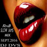 RnB MIX BY DJ DVS SEPT.14 2016