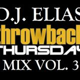 DJ Elias - ThrowBack Thursday Mix Vol.3