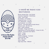 U Know Me Radio #193 | Evil Needle | Bryony Jarman-Pinto | PEDRO & Magugu | High Class Filter | Mina