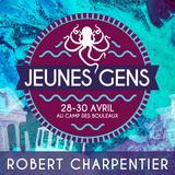Retraite pour Jeunes Gens - Printemps 2017 - Robert Charpentier (Session 1 de 4)