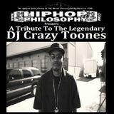DJ Crazy Toones Tribute - HipHopPhilosophy.com Radio