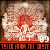 Tales From The Crate Radio Show #89 Part 01