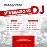 Generazione DJ - Radio Stereocittà 07/11/2017