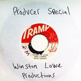 Producer Special- Winston Lowe productions
