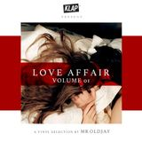 KLAP mixtape - LOVE AFFAIR by MR OLDJAY