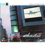 ELASTIC Vol 1 (Universal Records, 2001)