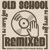 Old School [ReMixed]