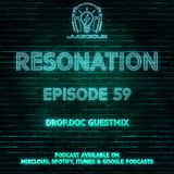 Resonation Ep. 59 (drop.doc Guestmix)