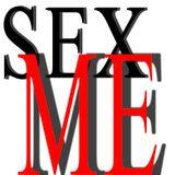 Sex Me Pt.01 - Don't Talk, Just Listen...