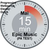 DJ mc'CK - 15 min Epic Music Mai 2014 (PA Test)
