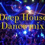 Deep House Dance mix