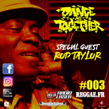 DANCE ALL TOGETHER RADIO SHOW #003 Special Guest : ROD TAYLOR 30.09.2013