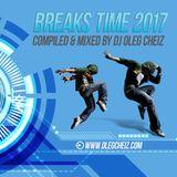 DJ OLEG CHEIZ - BREAKS TIME' 2017