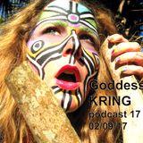 Podcast #17 Goddess KRING