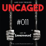 Uncaged Podcast #011 by Tunnernaut