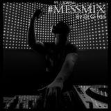Dj Q-Tee - #MessMix