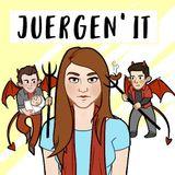 Juergen It Episode 49 - Brendnant [Guest Appearance]