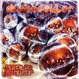 DISCOROLLER compiled by no pop