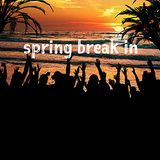 Spring Break In