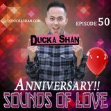 Ducka Shan- Sounds of Love 50 Aug 2nd  2015