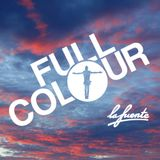 La Fuente presents Full Colour Dusk
