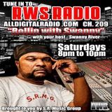 RWS RADIO PRESENTS ROLLIN WITH SWANNY LIVE!! 7_12_14