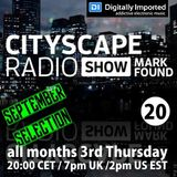 Mark Found - Cityscape Radio Show 020 September 2016