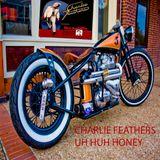 Charlie Feathers - Uh Huh Honey (Mixtape)