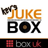 Kev's Jukebox - Box UK - 17/11/18