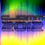 CJAMM: CJ's Amazing Music Mash - 2012