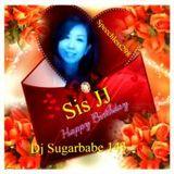 Happy Birthday Sis JJ ( Speechless 298 )