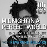 KEXP Presents Midnight In A Perfect World With Reverend Dollars
