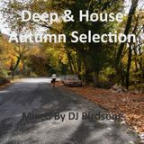Deep & House Autumn Selection