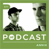UKF Podcast #77 - Annix