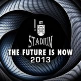 THE FUTURE IS NOW 2013