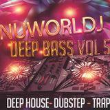 Deep Bass Vol #5 Deep Bass, Deep House, Trap, Dubstep, Tech House, Future House