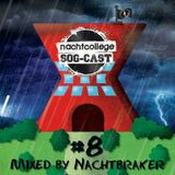 Nachtcollege SOG-cast #8 - Nachtbraker