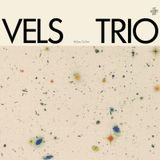Tuesday Stew w/ Tom Funk & Guests Vels Trio (13/06/17)