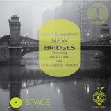 SSS Block: Mack Boogaloo's New Bridges EP 1 ft Taigo Onez and Dj Brandon Haskins (July)
