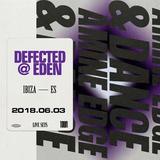 2018.06.03 - Amine Edge & DANCE @ Defected - Eden, Ibiza, ES