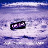 ON AIR  vol.1 Slow Burn mixed by DJ AIR